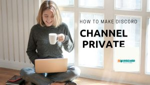 How to Make a Discord Channel Private (Text & Voice) – DISCORD