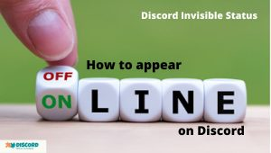 Read more about the article How to appear offline in Discord (Invisible) –  Discord Tips