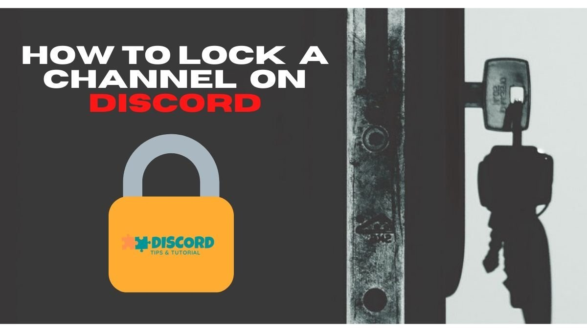 How to Lock a Channel on Discord | Phone & PC