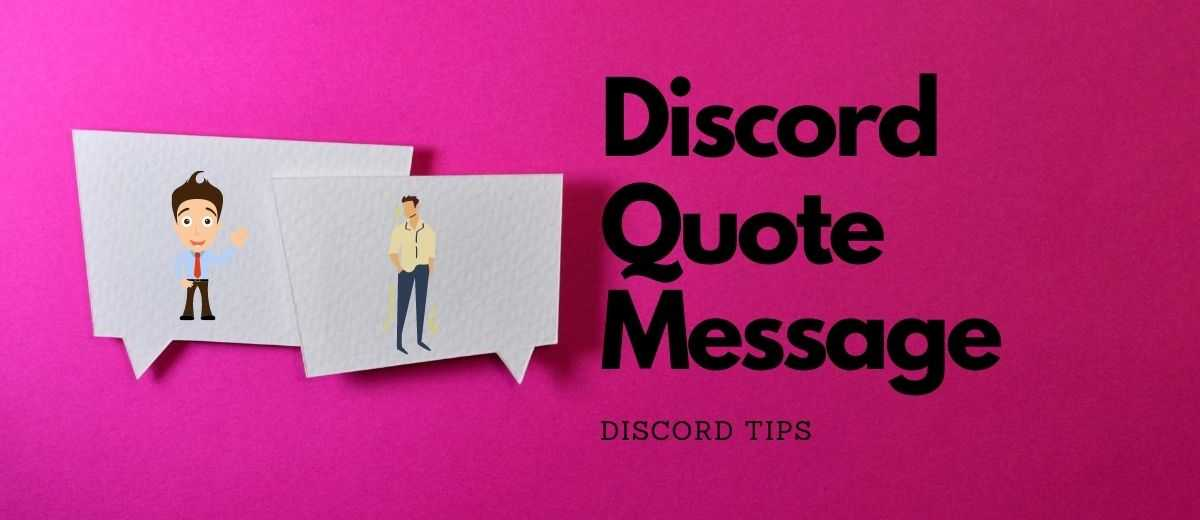 How to Quote Someone in Discord – 2020 | 2 Easy Ways