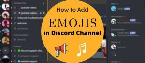 Read more about the article How to Add Emojis to Discord Channels (2021) – Phone & PC