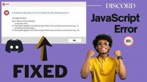 Discord JavaScript Error on Start-up – (Fatal Error FIXED)