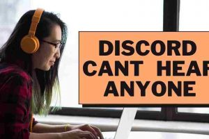 Discord can't hear anyone FIXED – 2021 Updated