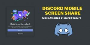 Read more about the article Discord New Feature of Mobile Screen Share – Enjoy on Phone