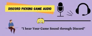 Discord Picking Up Game Audio (FIXED) – Discord Tips