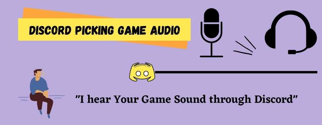You are currently viewing Discord Picking Up Game Audio (FIXED) – Discord Tips