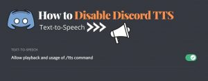 Read more about the article How to Turn off Text to Speech (TTS) in Discord – Discord Tips
