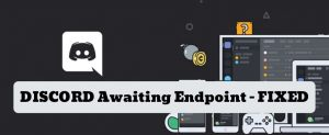 Read more about the article How to Fix Discord Stuck on Awaiting Endpoint 2021 (Mobile & PC)
