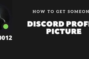 How to get someone's Discord Profile Picture – (PC & Mobile)