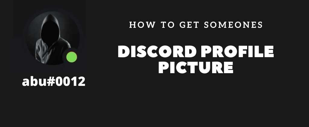 You are currently viewing How to get someone's Discord Profile Picture – (PC & Mobile)