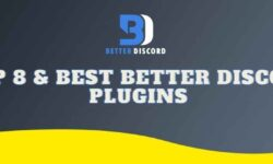 Top 8 and Best Better Discord Plugins for 2021
